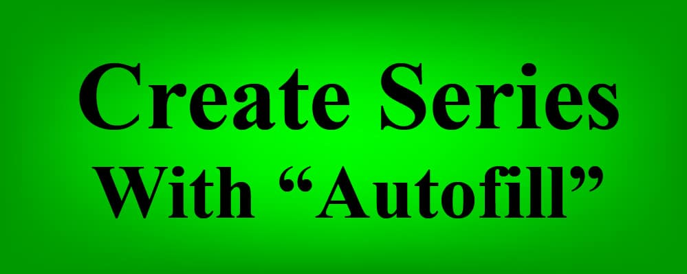 How to automatically create a series of values in Google Sheets
